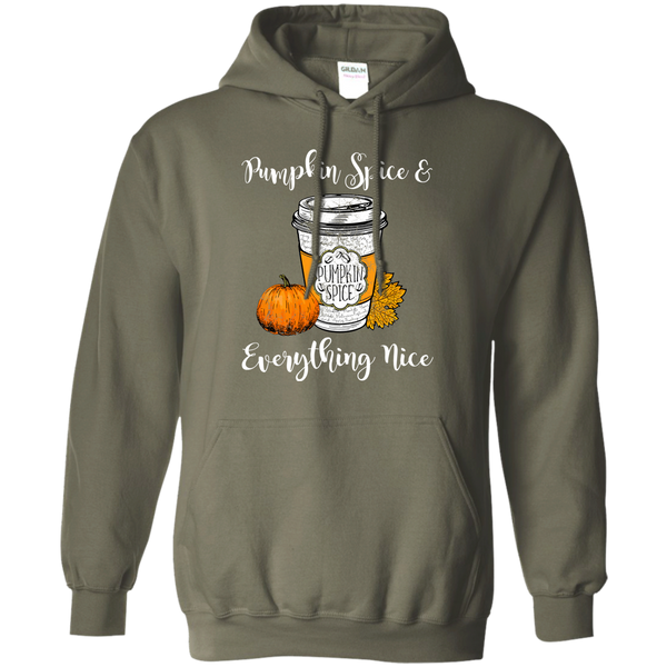Pumpkin Spice and Everything Nice Hoodie Sweatshirt Military Green