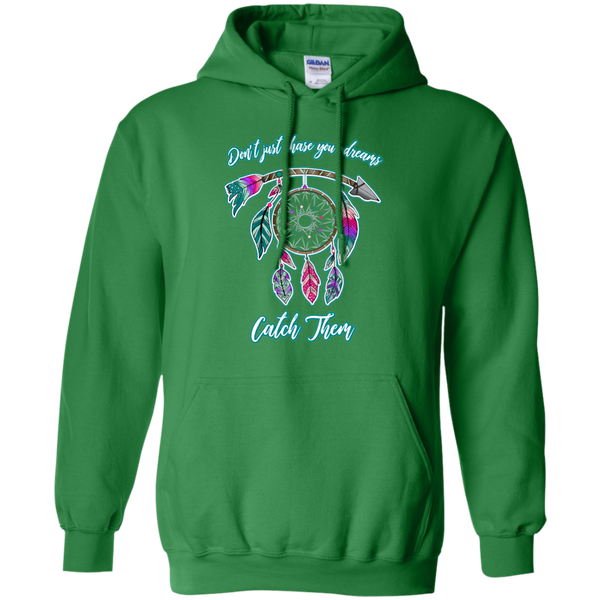 Chase catch your dreams inspirational dreamcatcher hoodie sweatshirt green