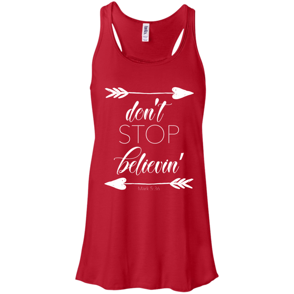 Don't stop believin' Mark 5:36 arrows flowy racerback tank red