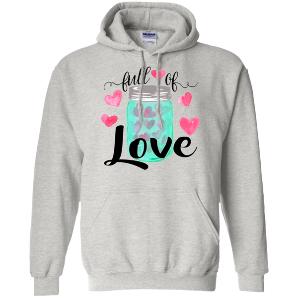 Valentine's Day Full of Love Hoodie