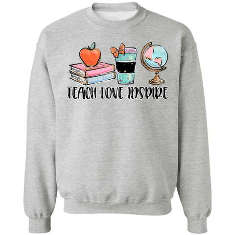 Teach, Love, Inspire, Crewneck Sweatshirt