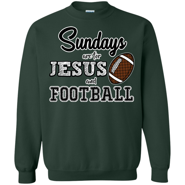 Sundays are for Jesus and Football Crewneck Sweatshirt Forest Green