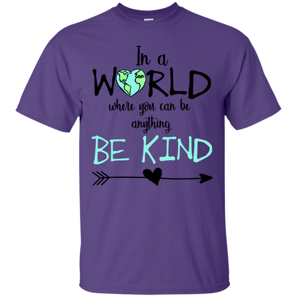 In a World Where You Can Be Anything Be Kind Tee Shirt Purple