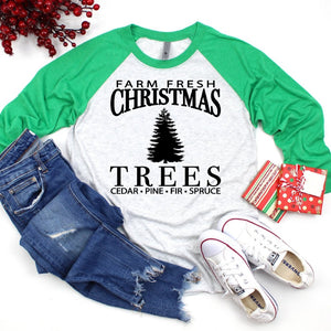Farm Fresh Christmas Trees 3/4 Raglan Tee