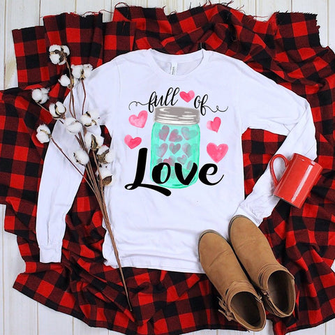 Valentine's Day Full of Love Soft Long Sleeve Tee