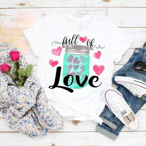 Valentine's Day Full of Love Soft Tee