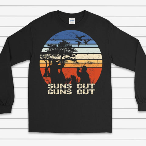 Suns Out Guns Out Duck Hunting Long Sleeve Tee