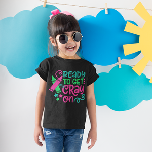 Ready to Get My Cray On Tee Shirt Kids Black