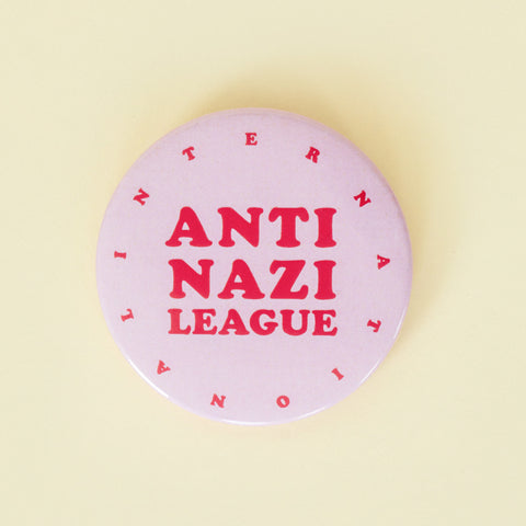Anti Nazi League Button rosa