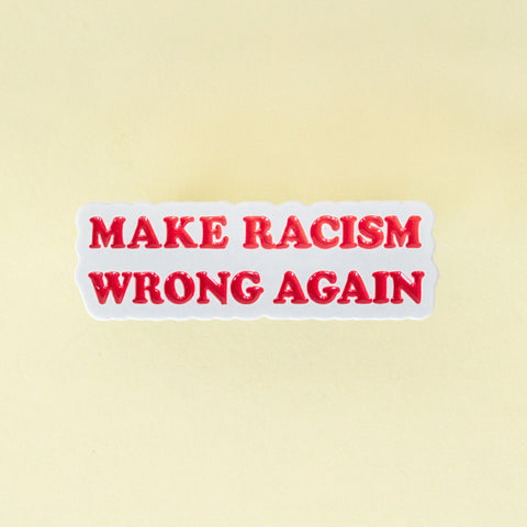 Emaille Pin Make Racism Wrong Again Soli-Aktion