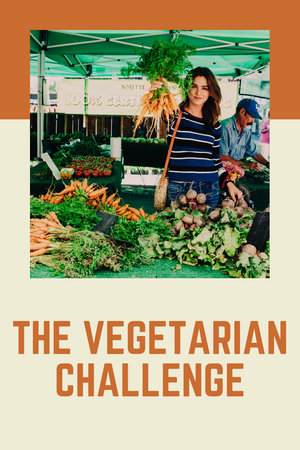 The Vegetarian Challenge- Recipes and Inspiration for a Delicious Vegetarian Week!