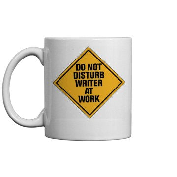 Do Not Disturb Writer at Work Coffee Mug