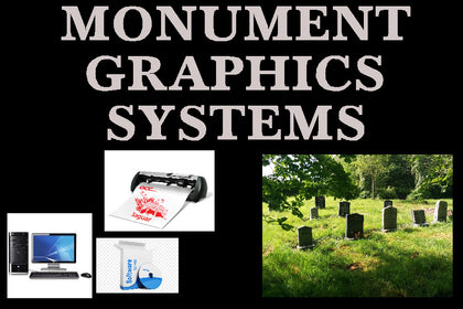 MONUMENT GRAPHICS SYSTEMS, SOFTWARE AND STENCIL CUTTERS