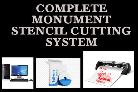 COMPLETE TURN KEY MONUMENT STENCIL CUTTING SYSTEM