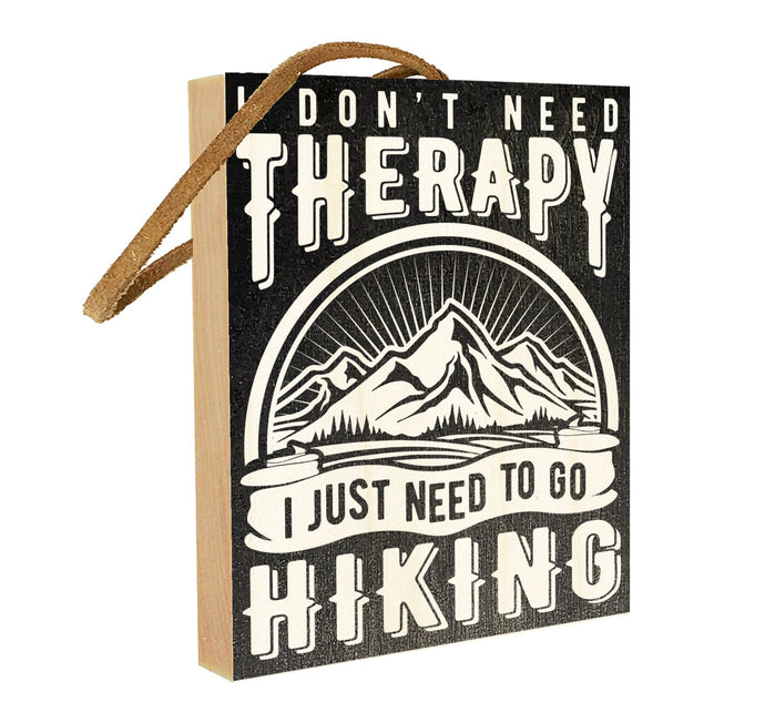 I Don't Need Therapy. I Just Need to Go Hiking.