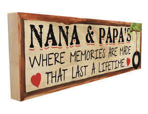 Nana and Papa's. Where Memories are Made that Last a Lifetime. Personalize Names.