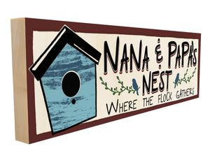 Nana and Papa's Nest. Where The Flock Gathers.