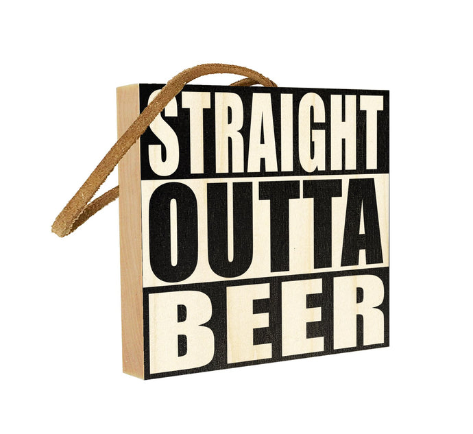 Straight Outta Beer.