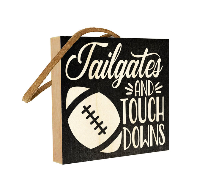 Tailgates and Touchdowns.