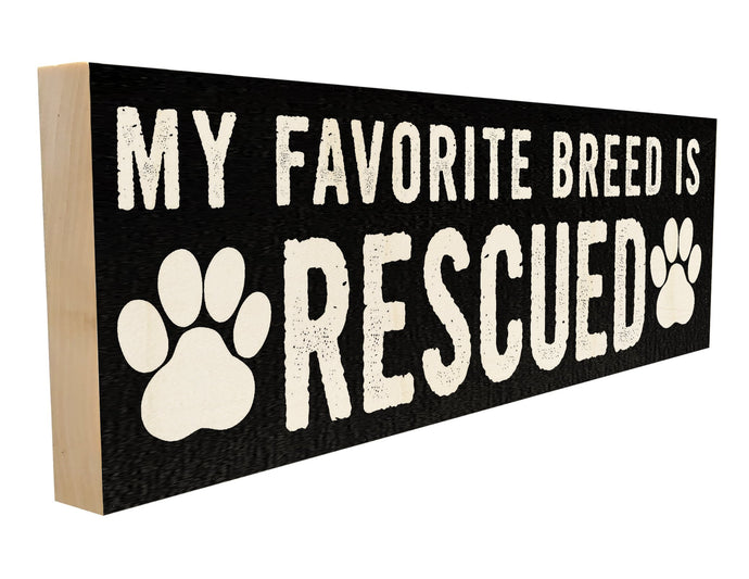 My Favorite Breed is Rescued.