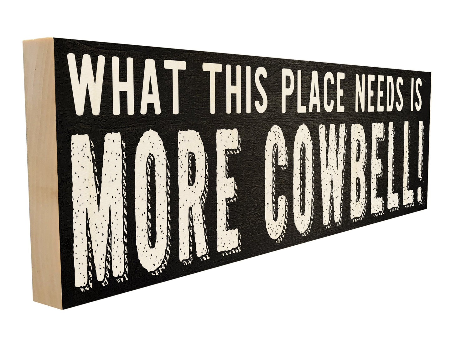 What This Place Needs is More Cowbell!
