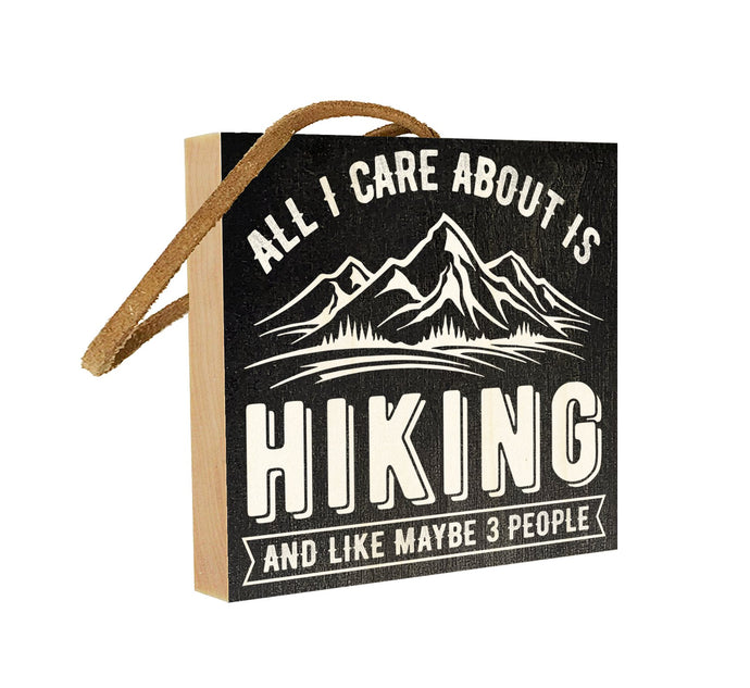 All I care About is Hiking and Maybe Like Three People.