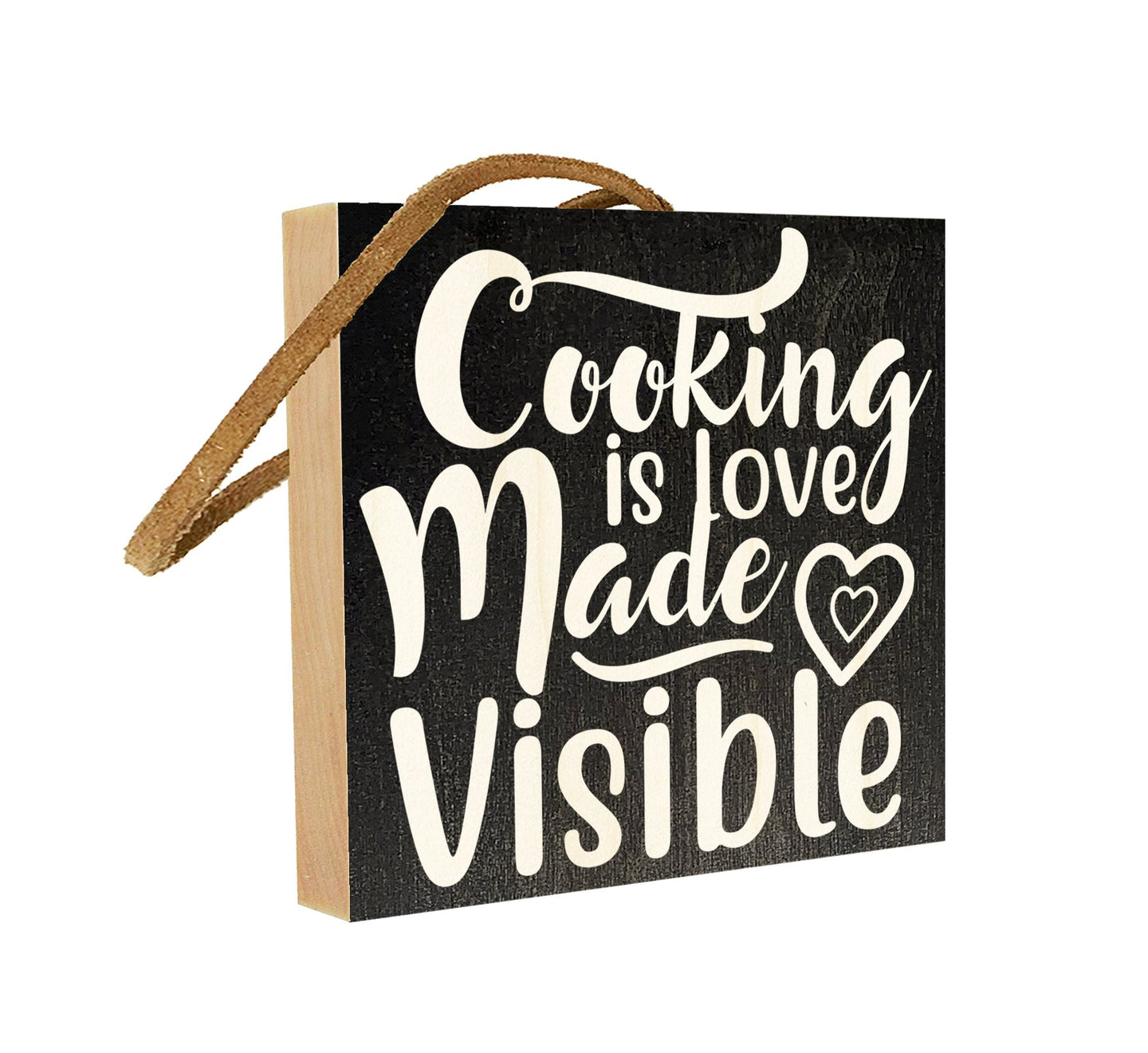 Cooking is Love Made Visible.