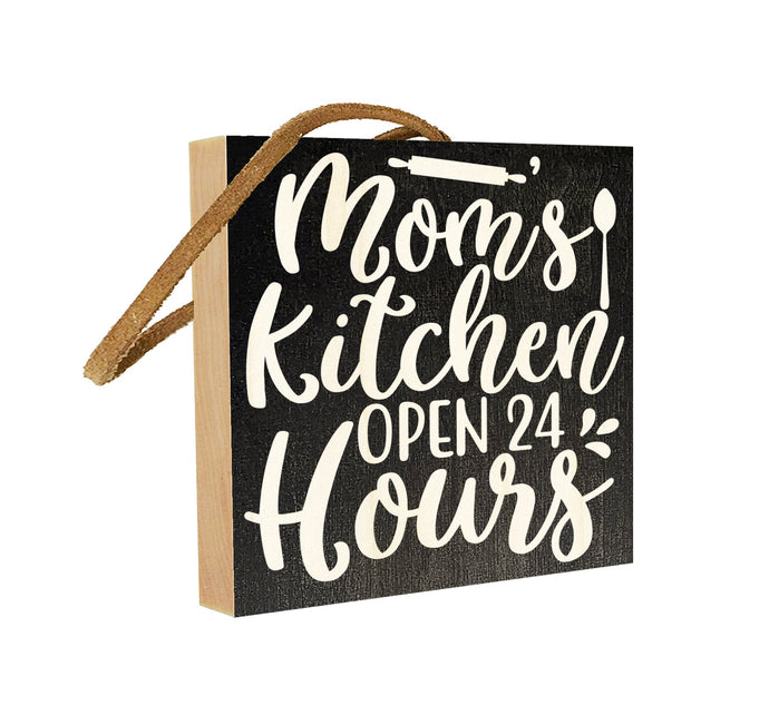 Mom's Kitchen. Open 24 Hours.