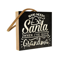 Who Needs Santa When I've Got Grandma?