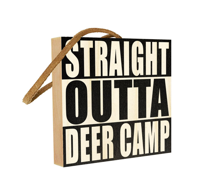 Straight Outta Deer Camp.