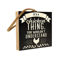 It's a Chicken Thing. You Wouldn't Understand.