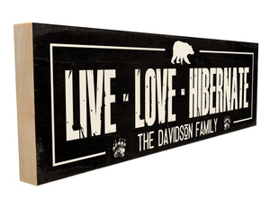 Live. Love. Hibernate. + Family Name.