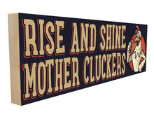Rise & Shine MotherCluckers.