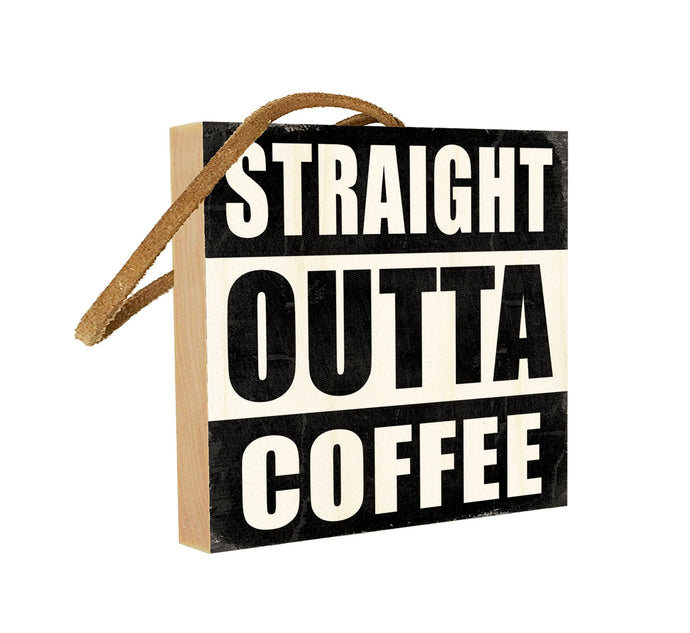 Straight Outta Coffee.