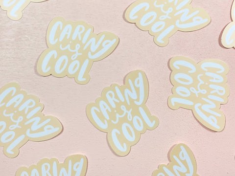 Caring is cool sticker