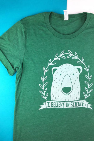I Believe in Science Shirt (Green) - Unisex