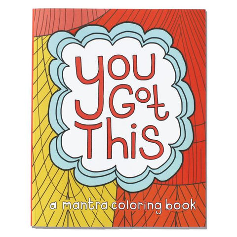 You Got This - Mantra Coloring Book