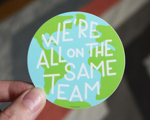 The Same Team Sticker