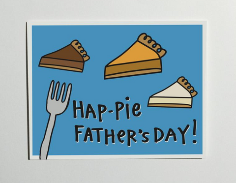 """Hap-PIE Father's Day"" - Father's Day Card"