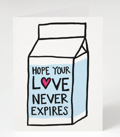 """Never Expires"" - Engagement, Wedding & Shower Card"