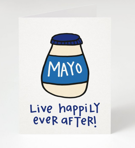 """Mayo Live Happily Ever After"" - Wedding Card"