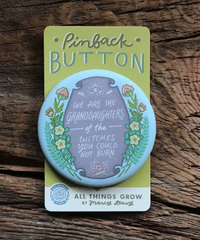 Granddaughters of Witches - Pinback Button