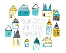 You Are Exactly Where You Are Supposed To Be Giclee Art Print 8x10