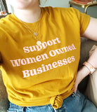 Support Women Owned Businesses Tee - Yellow