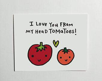 To-ma-toes - Greeting Card