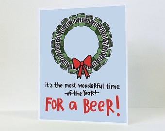 """Wonderful Time For A Beer"" - Holiday Card"
