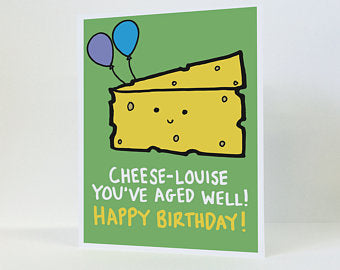"""Cheese-Louise"" - Greeting Card"