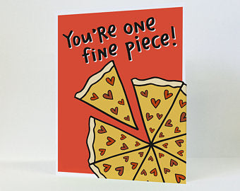 Fine Piece (Pizza) - Greeting Card