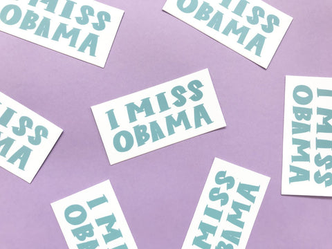 I Miss Obama Sticker