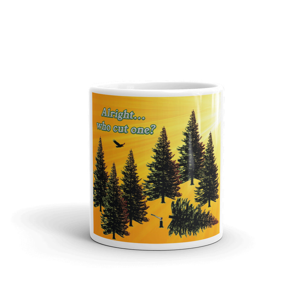 Alright...Who Cut One | Funny Forest Mug